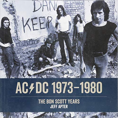 AC/DC: 1973 - 1980: The Bon Scott Years