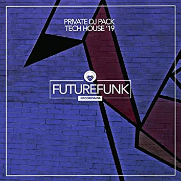 Private DJ Pack Tech House '19