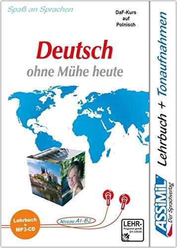ASSiMiL Język Niemiecki łatwo i przyjemnie - Deutschkurs in polnischer Sprache - MP3-Sprachkurs - Niveau A1-B2: Deutsch als Fremdsprache für Anfänger und Wiedereinsteiger - Lehrbuch + MP3-CD