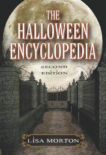 Morton, L:  The  Halloween Encyclopedia, 2d ed.