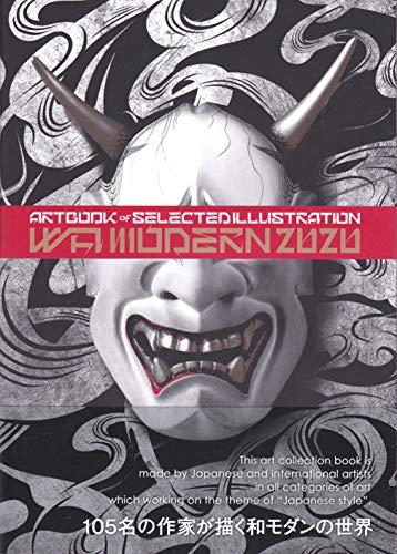 WA MODERN 和モダン2020年度版 (ART BOOK OF SELECTED ILLUSTRATION)の詳細を見る