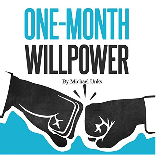 One-Month Willpower audiobook cover art