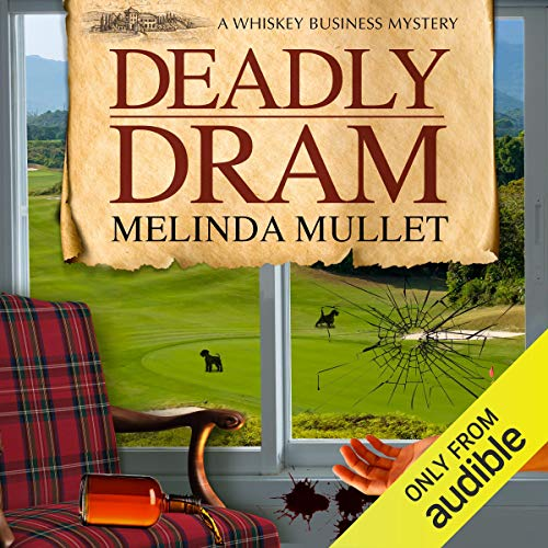Deadly Dram     A Whisky Business Mystery              Written by:                                                                                                                                 Melinda Mullet                               Narrated by:                                                                                                                                 Gemma Dawson                      Length: 8 hrs and 44 mins     1 rating     Overall 5.0