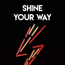 Shine Your Way