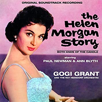 Both Ends Of The Candle :The Helen Morgan Story : Original Soundtrack Recording