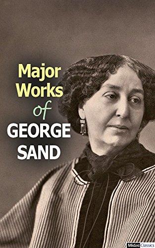 Major Works of George Sand (English Edition)