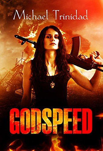 Godspeed (The Godspeed Saga Book 1)