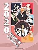 Bleach Calendar 2020: Full Calendar Planner 2020 with Images&Quotes, 8.5' x 11', Anime Calendar 2020, Bleach