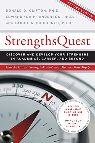 Strengths Quest: Discover and Develop Your Strengths in Academics, Career, and Beyond