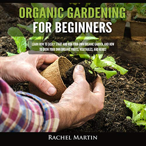 Organic Gardening for Beginners audiobook cover art