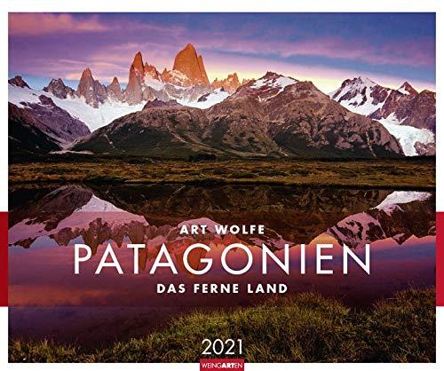 Patagonien Kalender 2021: Das ferne Land