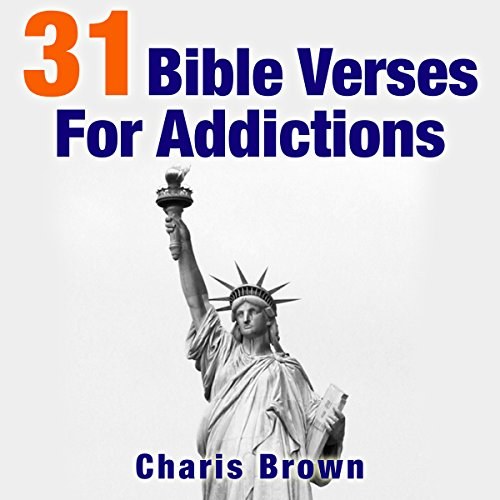 31 Bible Verses for Addictions audiobook cover art