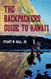 The Backpackers Guide to Hawai'i