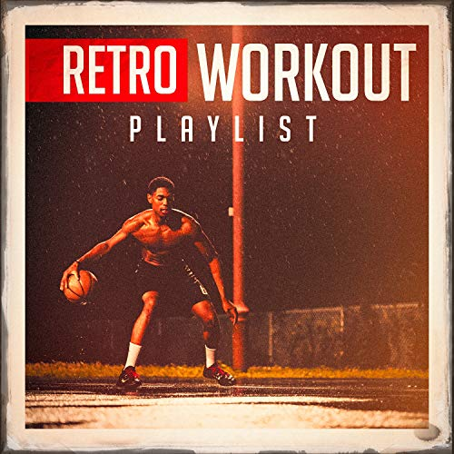 Retro Workout Playlist