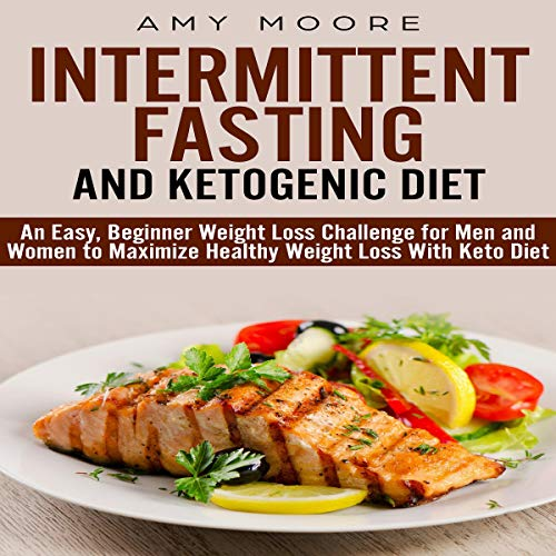 Ketogenic Diet and Intermittent Fasting audiobook cover art