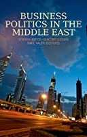 Business Politics in the Middle East by Unknown(2015-03-01)