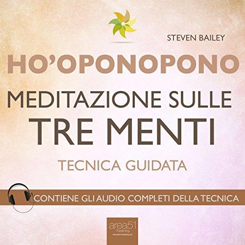 Ho'oponopono: Meditazione sulle tre menti  Audiolibri