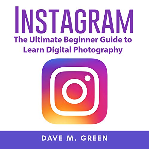 『Instagram: The Ultimate Guide for Using Instagram Marketing to Gain Millions of Followers and Generate Profits』のカバーアート