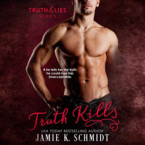 Truth Kills Audiobook By Jamie K. Schmidt cover art