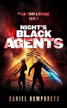 Night's Black Agents (Paxton Locke Book 2) by [Daniel Humphreys]