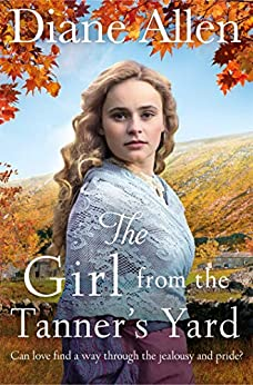 The Girl from the Tanner's Yard by [Diane Allen]