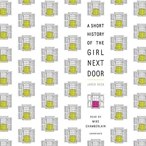 Couverture de A Short History of the Girl Next Door