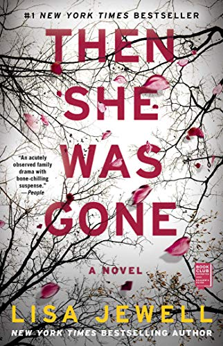 Compare Textbook Prices for Then She Was Gone: A Novel Reprint Edition ISBN 9781501154652 by Jewell, Lisa