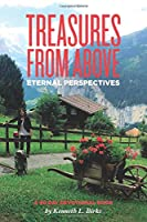 Treasures From Above - A 40 Day Devotional: Eternal Perspectives