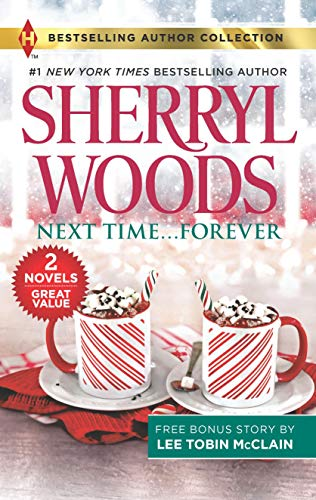 Next Time...Forever & Secret Christmas Twins: A 2-in-1 Collection (Harlequin Bestselling Author Collection)