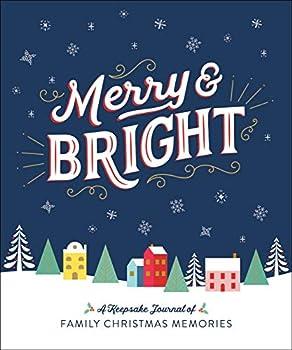 Merry & Bright  A Keepsake Journal of Family Christmas Memories