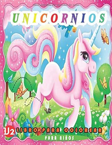 Unicornios Libro Para Colorear Para Niños: V2. maravilloso libro Más de 50 adorables unicornios para colorear para niños a partir de 2 años