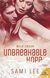 Wild Crush: Unbreakable Hope by Sami Lee