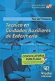 Técnico en Cuidados Auxiliares de Enfermería. Servicio de Salud de Castilla y León (SACYL). Test del Temario (OPOSICIONES)