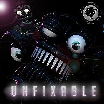 Unfixable