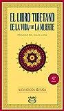 El libro tibetano de La Vida y De La Muerte (Crecimiento personal)