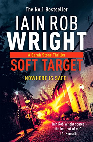 Soft Target (Major Crimes Unit Book 1) by [Iain Rob Wright]