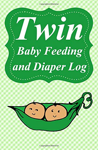Twin Baby Feeding and Diaper Log: Daily Journal to Track When Your Twin Babies Eat, Sleep, Pee and Poop, Pocket Sized, 5.25 x 8 inches