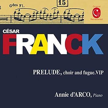 Franck: Prelude, Choir & Fugue