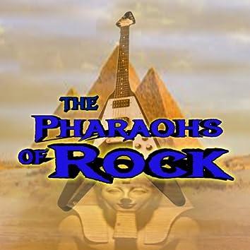 Pharaohs of Rock