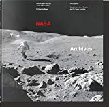 The NASA Archives. 60 Years in Space [Lingua inglese]