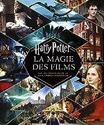 Harry Potter - La Magie des films (nouvelle édition) de MinaLima