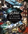 Harry Potter - La Magie des films par Huginn & Muninn
