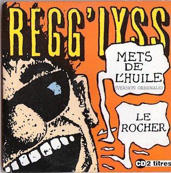 Regg\'Lyss...Mets De L\'Huile [Import anglais]