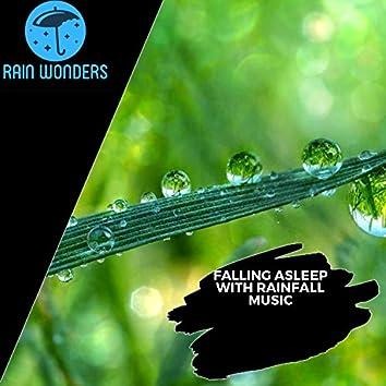 Falling Asleep With Rainfall Music