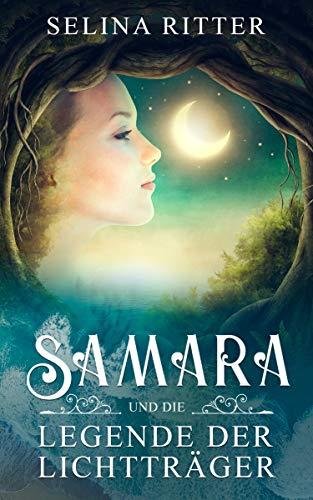 Samara und die Legende der Lichtträger: Die Magie einer alten Erzählung