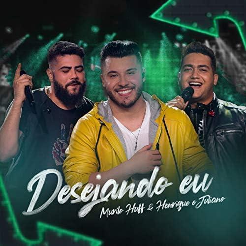 Murilo Huff feat. Henrique & Juliano