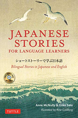 Japanese Stories for Language Learners: Bilingual Stories in Japanese and English...