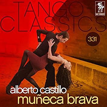 Tango Classics 331: Muñeca Brava