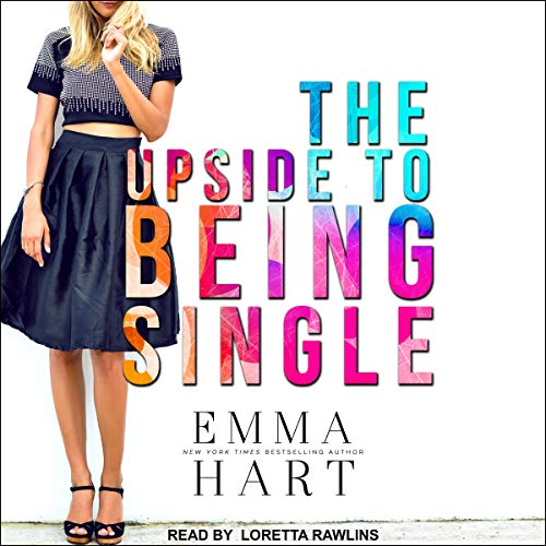 The Upside to Being Single Audiobook By Emma Hart cover art