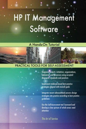 HP IT Management Software: A Hands-On Tutorial